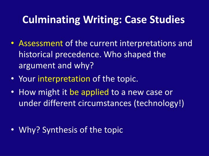 Culminating Writing: Case Studies