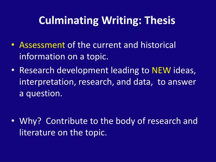 Culminating Writing: Thesis