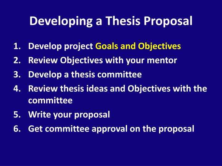 Developing a Thesis Proposal