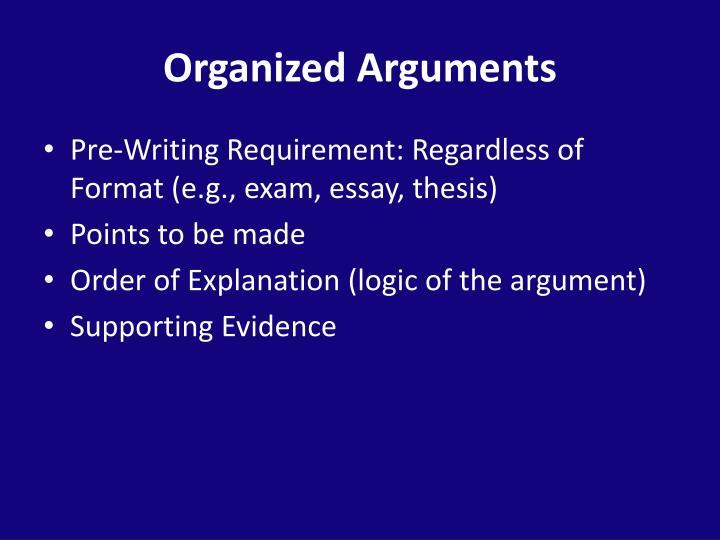 Organized Arguments