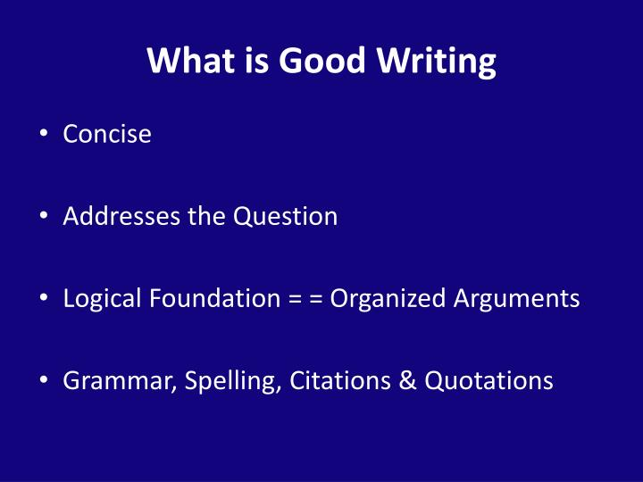What is Good Writing