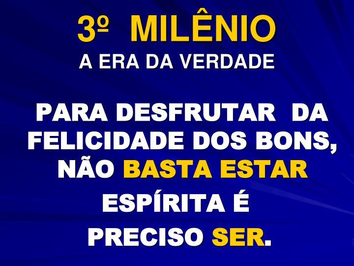 3º  MILÊNIO