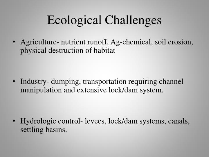Ecological Challenges