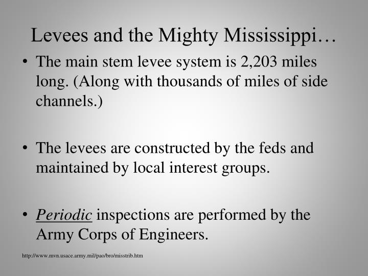 Levees and the Mighty Mississippi…