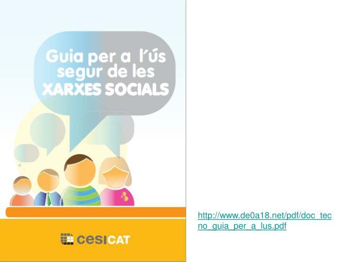 http://www.de0a18.net/pdf/doc_tecno_guia_per_a_lus.pdf