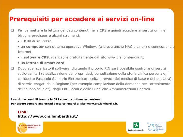 Prerequisiti per accedere ai servizi on-line