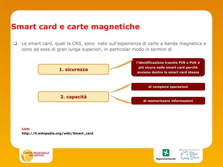 Smart card e carte magnetiche
