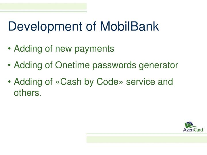 Development of MobilBank