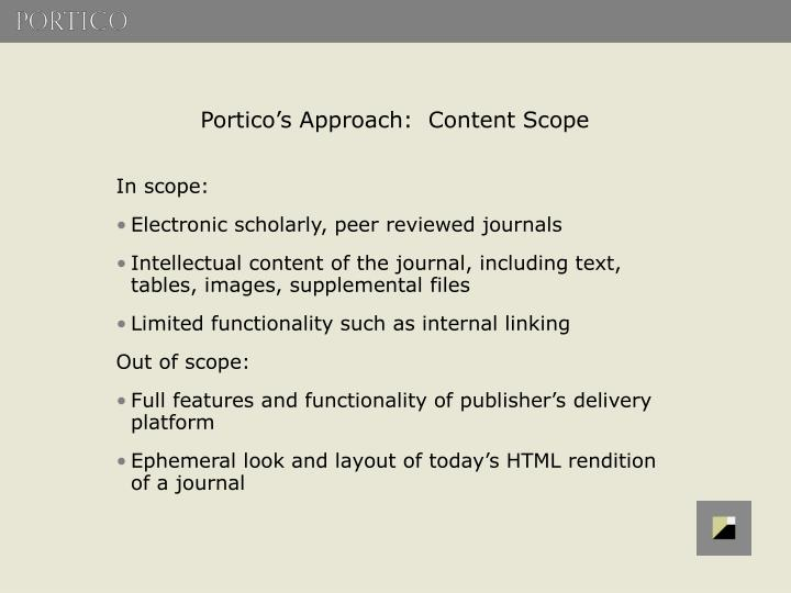Portico's Approach:  Content Scope