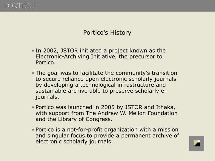 Portico's History