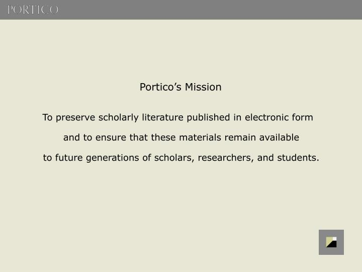 Portico's Mission