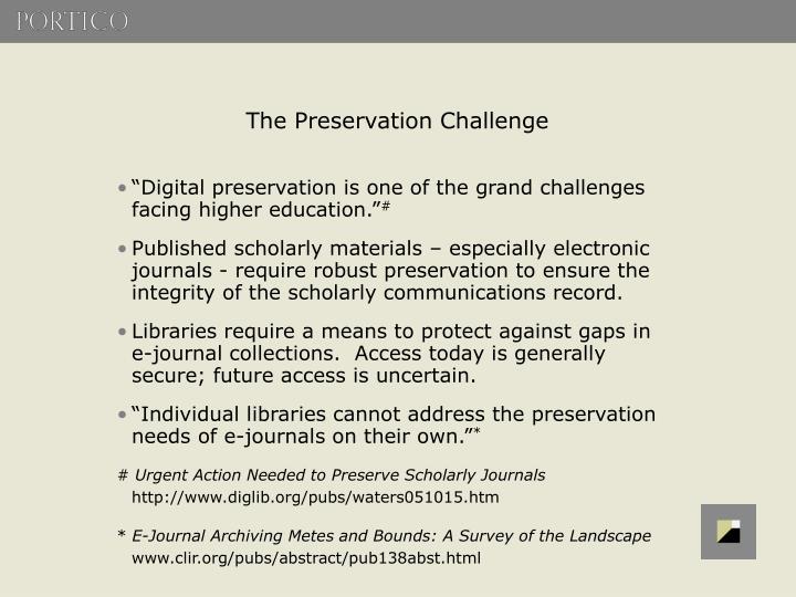 The Preservation Challenge
