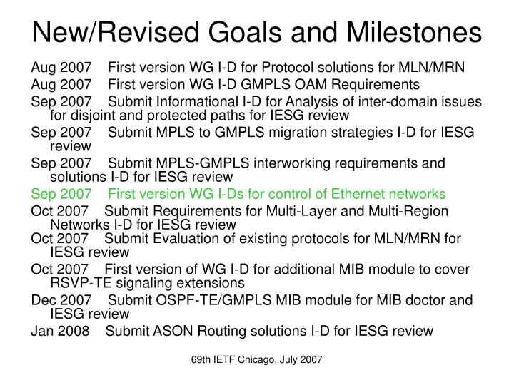 New/Revised Goals and Milestones