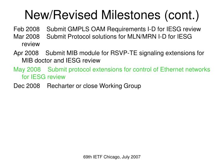 New/Revised Milestones (cont.)