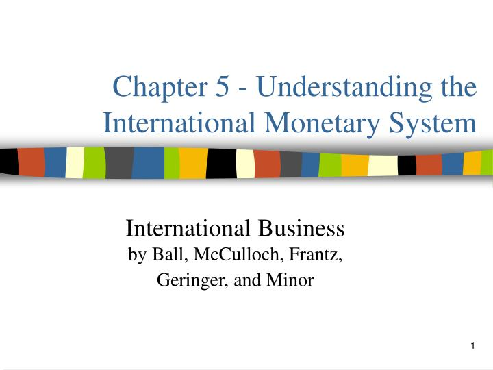 chapter 5 understanding the international monetary system