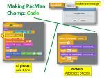 making pacman chomp code