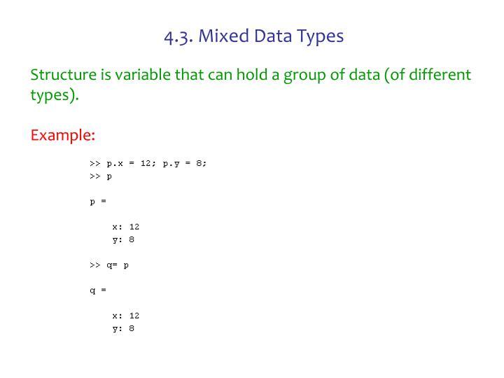 4.3. Mixed Data Types