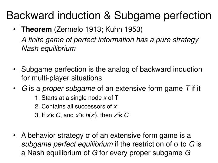 Backward induction & Subgame perfection