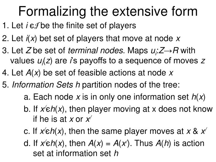 Formalizing the extensive form