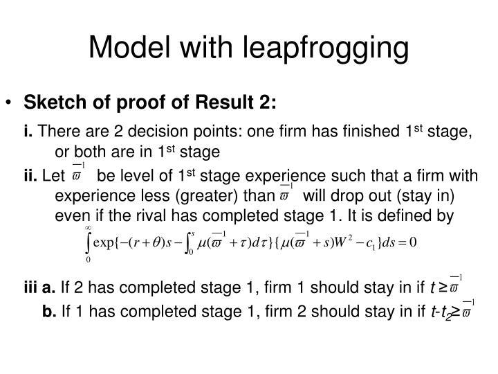 Model with leapfrogging