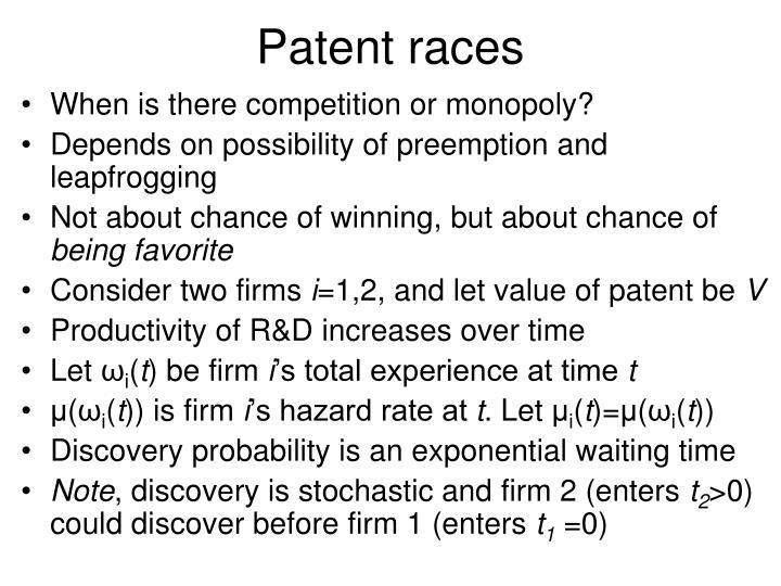 Patent races