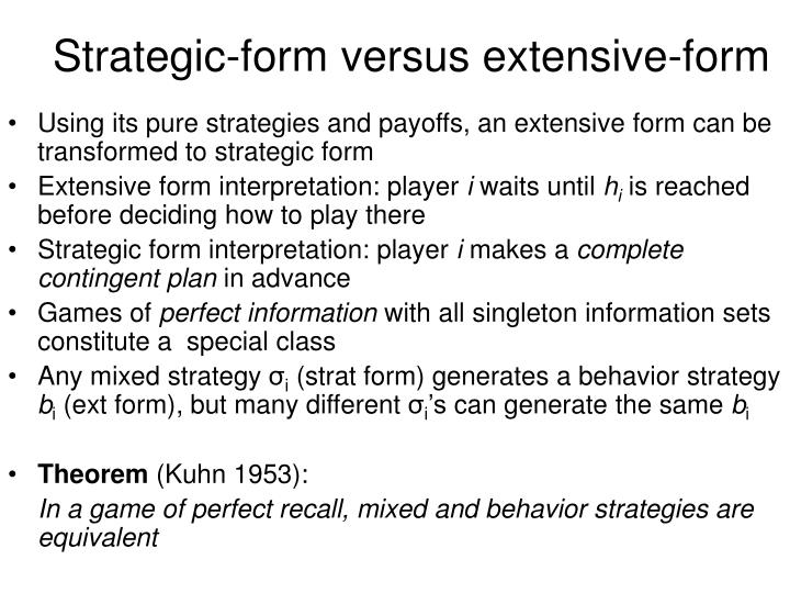 Strategic-form versus extensive-form