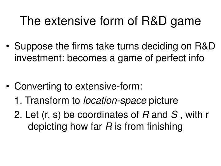 The extensive form of R&D game