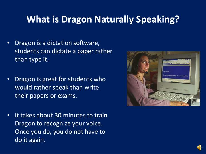 What is Dragon Naturally Speaking?