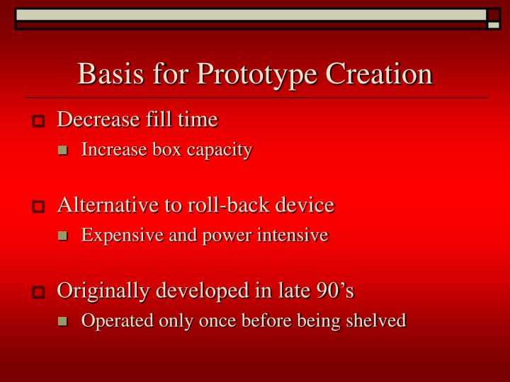 Basis for Prototype Creation