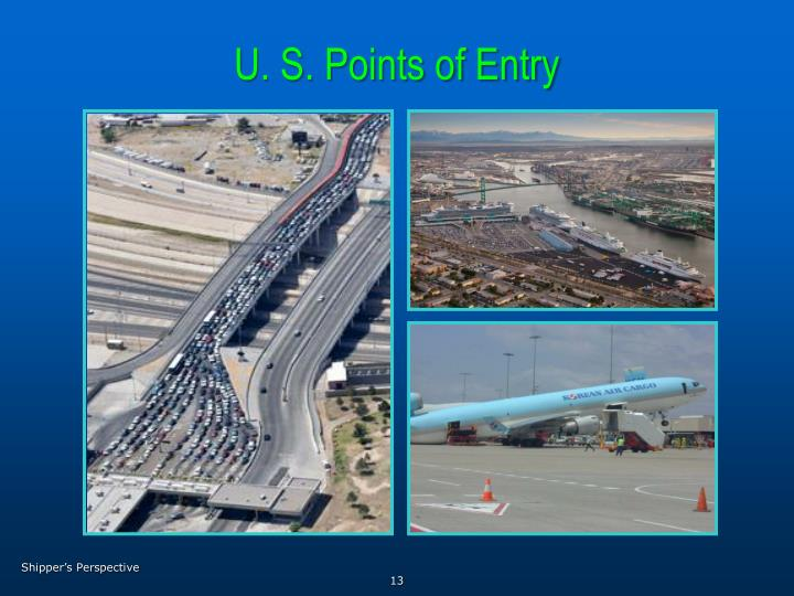 U. S. Points of Entry