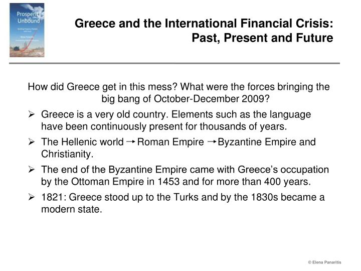 Greece and the international financial crisis past present and future