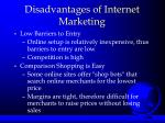 disadvantages of internet marketing