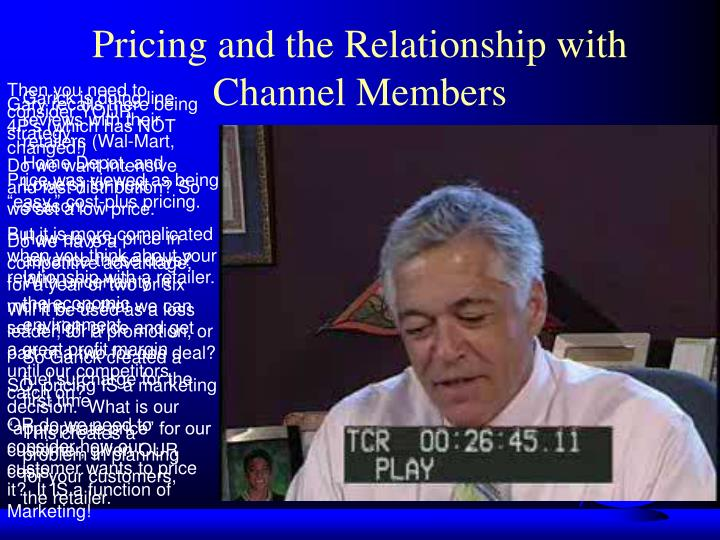 Pricing and the Relationship with Channel Members