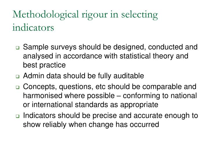 Methodological rigour in selecting indicators