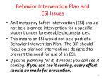 behavior intervention plan and esi issues