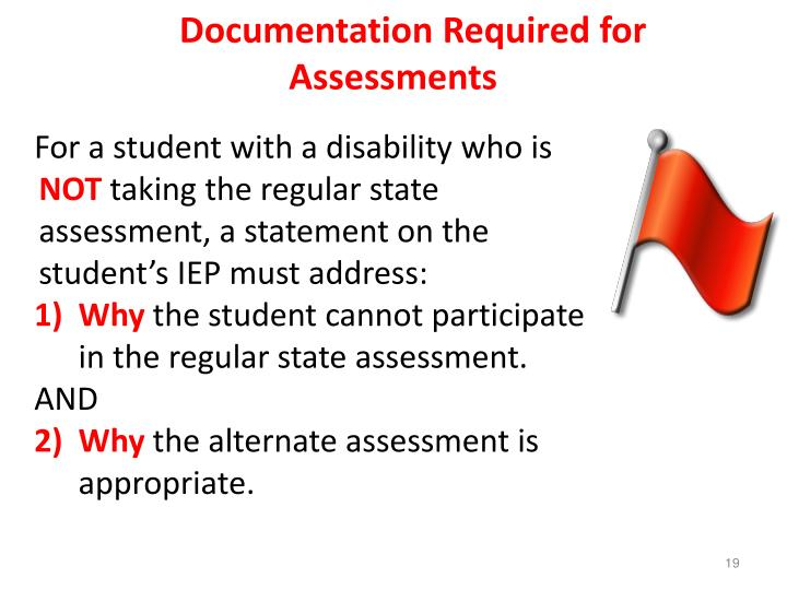 Documentation Required for Assessments