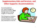 supplementary aids and services and other supports accommodations