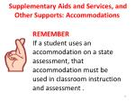 supplementary aids and services and other supports accommodations1