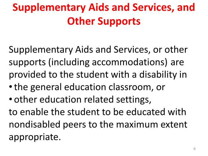 Supplementary Aids and Services, and Other Supports