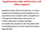 supplementary aids and services and other supports