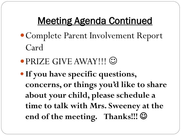 Meeting Agenda Continued