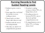 running records to find guided reading levels