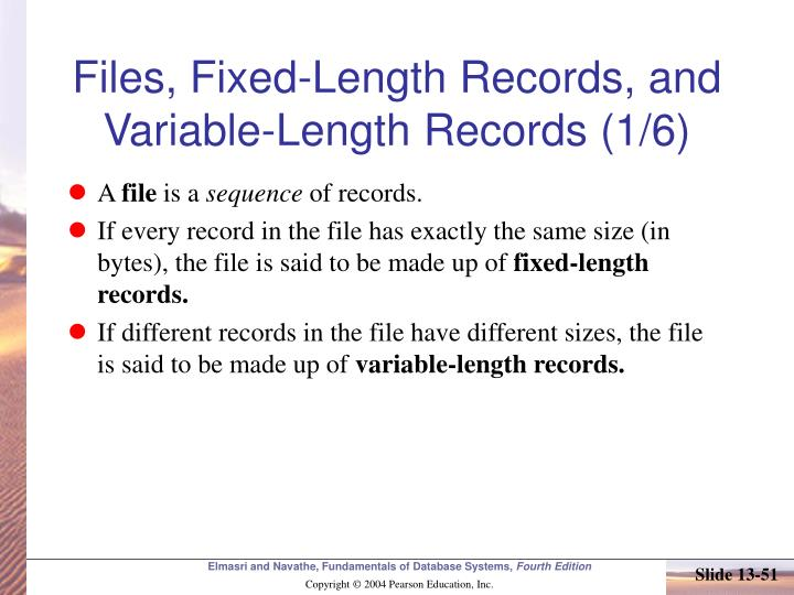 Files, Fixed-Length Records, and Variable-Length Records (1/6)