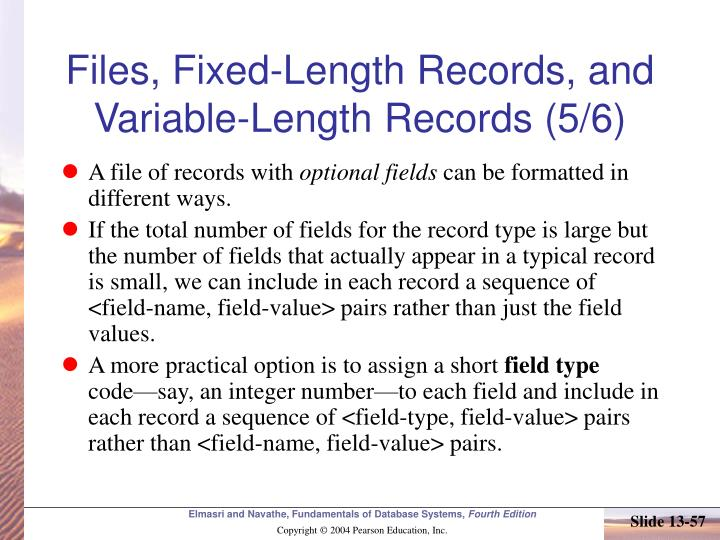 Files, Fixed-Length Records, and Variable-Length Records (5/6)