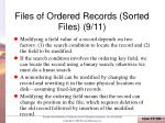 files of ordered records sorted files 9 11