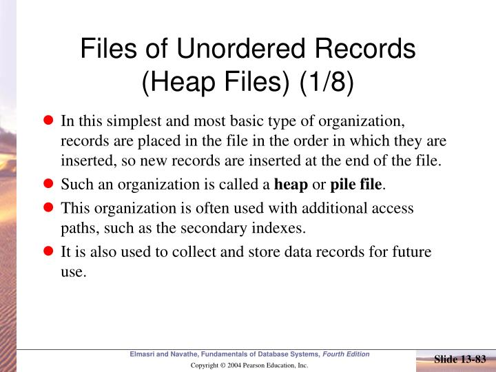 Files of Unordered Records (Heap Files) (1/8)
