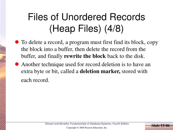 Files of Unordered Records (Heap Files) (4/8)