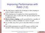 improving performance with raid 1 2