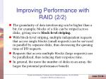 improving performance with raid 2 2