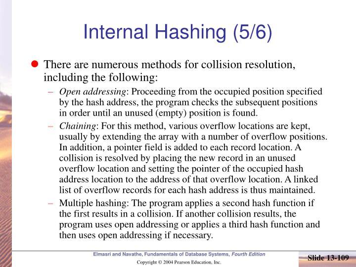 Internal Hashing (5/6)